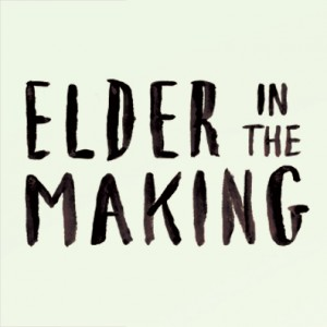 Elder in the Making